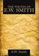The Writes Of E.W. Smith