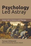 Psychology Led Astray
