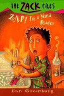 Zack Files 04: Zap! I'm a Mind Reader