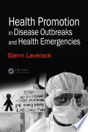 Health Promotion in Disease Outbreaks and Health Emergencies Book