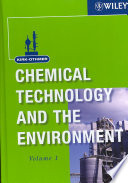 Kirk Othmer Chemical Technology and the Environment  2 Volume Set