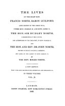 Pdf The Lives of the Right Hon. Francis North, Baron Guilford, Lord Keeper of the Great Seal Under King Charles II. and King James II. The Hon. Sir Dudley North, Commissioner of the Customs, and Afterwards of the Treasury, to King Charles II. and the Hon. and Rev. Dr. John North, Master of Trinity College, Cambridge, and Clerk of the Closet to King Charles II. ... With Notes and Illustrations, Hitsorical (historical) and Biographical