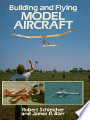 Building And Flying Model Aircraft Book PDF