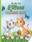 The Too Cute Kittens Coloring Book