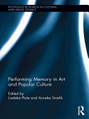 Pdf Performing Memory in Art and Popular Culture Telecharger