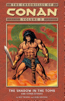 Chronicles of Conan Volume 5  The Shadow in the Tomb and Other Stories