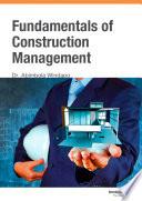 Fundamentals of Construction Management, Dr. Abimbola Windapo, 2013
