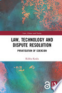 Law, Technology and Dispute Resolution