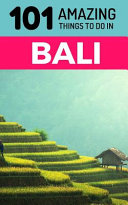 101 Amazing Things to Do in Bali