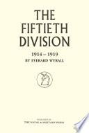 The Fiftieth Division  1914 1919