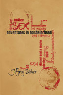 Adventures in Bachelorhood [Pdf/ePub] eBook