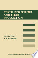 Fertilizer sulfur and food production Book