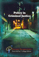 Policy in Criminal Justice