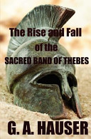 The Rise and the Fall of the Sacred Band of Thebes