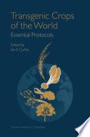 Transgenic Crops of the World