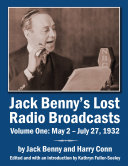 Jack Benny   s Lost Radio Broadcasts Volume One  May 2     July 27  1932