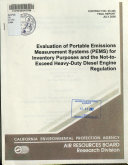 Evaluation of Portable Emissions Measurement Systems (PEMS) for Inventory Purposes and the Not-to-exceed Heavy-duty Diesel Engine Regulation