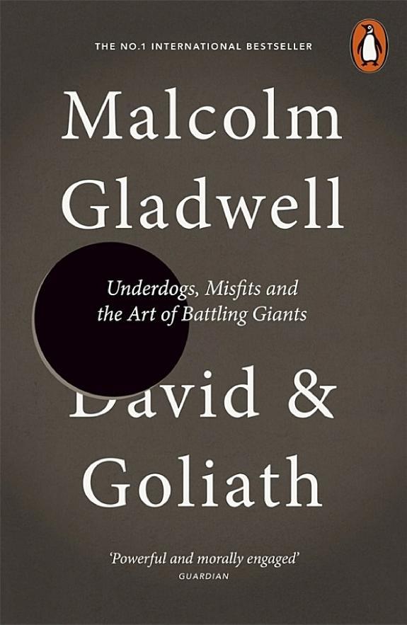 David and Goliath : the triumph of the underdog