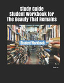 Study Guide Student Workbook For The Beauty That Remains