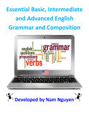 Essential Basic  Intermediate and Advanced Grammar and Composition In English