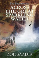 Across the Great Sparkling Water ebook