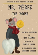 Mr  P  rez  the Mouse