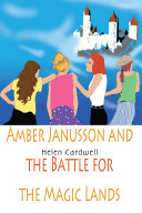 Amber Janusson and the Battle for the Magic Lands ebook