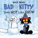 Bad Kitty Does Not Like Snow Pdf/ePub eBook