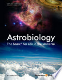 Astrobiology The Search for Life in the Universe