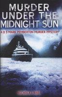 Murder Under the Midnight Sun
