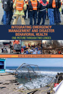 Integrating Emergency Management and Disaster Behavioral Health
