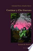 Cortázar y Che Guevara  : lectura de Reunión