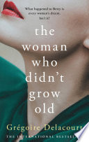 The Woman Who Didn t Grow Old