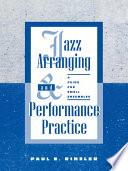 Jazz Arranging and Performance Practice