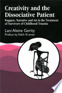 Creativity And The Dissociative Patient