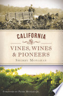 California Vines  Wines and Pioneers