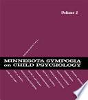 Minnesota Symposia on Child Psychology