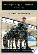 The Psychology of Terrorism  A public understanding
