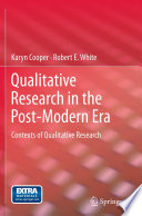 Qualitative Research in the Post-Modern Era