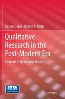 Qualitative Research in the Post-Modern Era