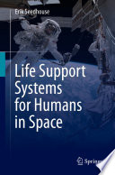 Life Support Systems for Humans in Space Book PDF