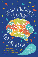 Social Emotional Learning and the Brain