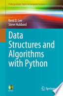 """""""Data Structures and Algorithms with Python"""" by Kent D. Lee, Steve Hubbard"""