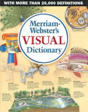 Merriam Webster s Visual Dictionary