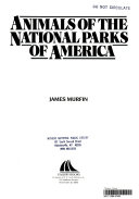 Animals of the National Parks of America Book