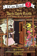 In a Dark, Dark Room and Other Scary Stories ebook