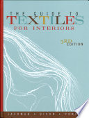 """""""The Guide to Textiles for Interiors"""" by Dianne Rose Jackman, Mary Katherine Dixon, Jill Condra"""