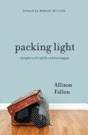 Packing Light