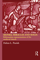 Monks  Miracles and Magic
