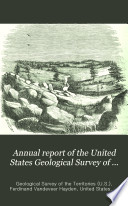 Annual Report of the United States Geological Survey of the Territories ...  , Volume 4;Volume 1870